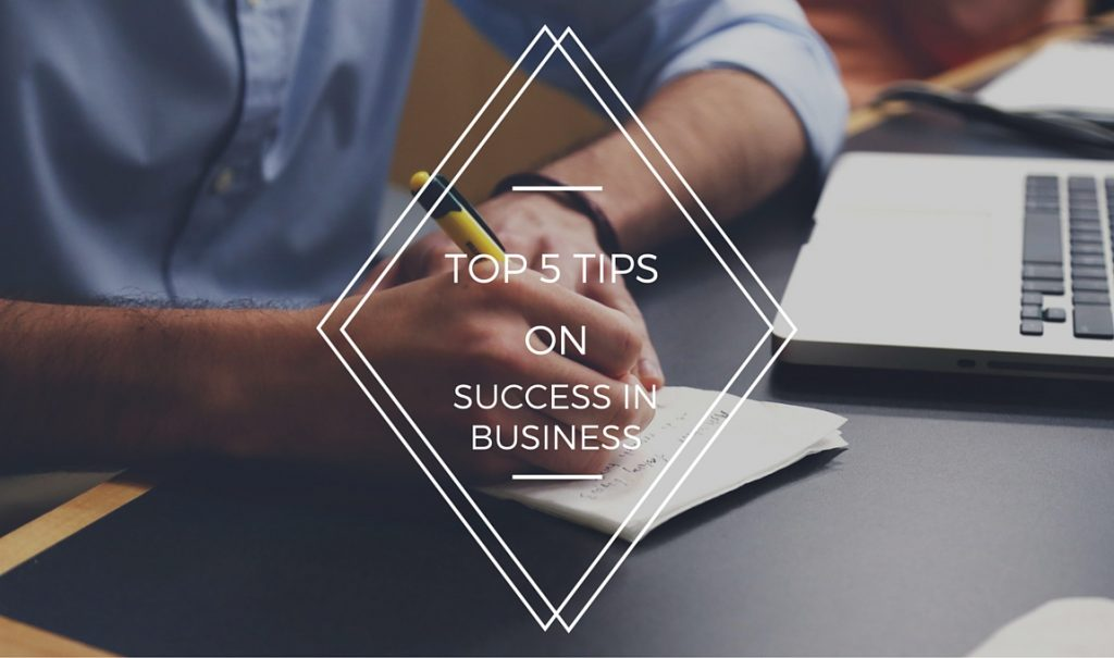 TIPS on SUCCESS IN BUSINESS